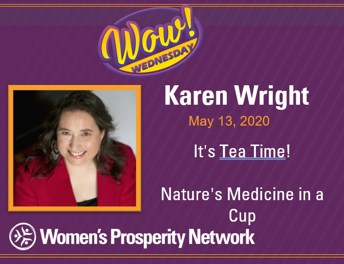 It's Tea Time!  Nature's Medicine in a Cup with Karen Wright