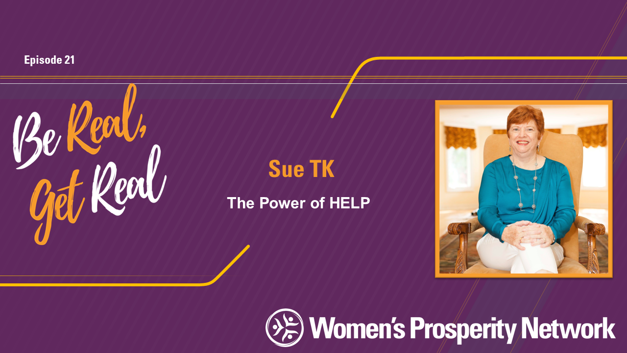 The Power Of HELP with Sue TK
