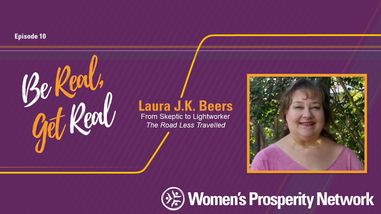 From Skeptic to a life and business as a Lightworker with Laura Beers