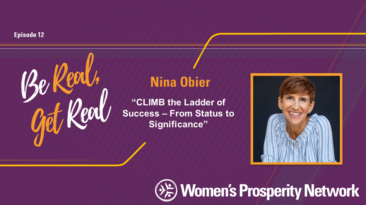 CLIMB the Ladder of Success – From Status to Significance with Nina Obier