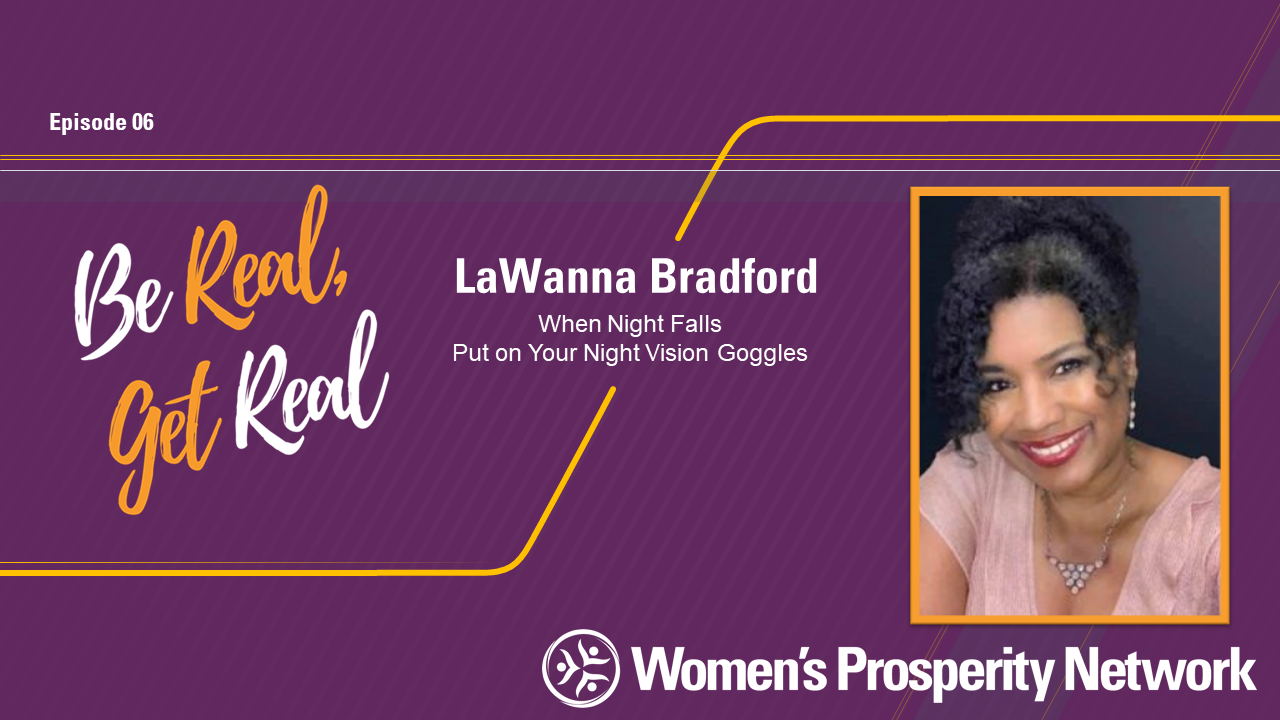 When Night Falls – Put on Your Night Vision Goggles with LaWanna Bradford