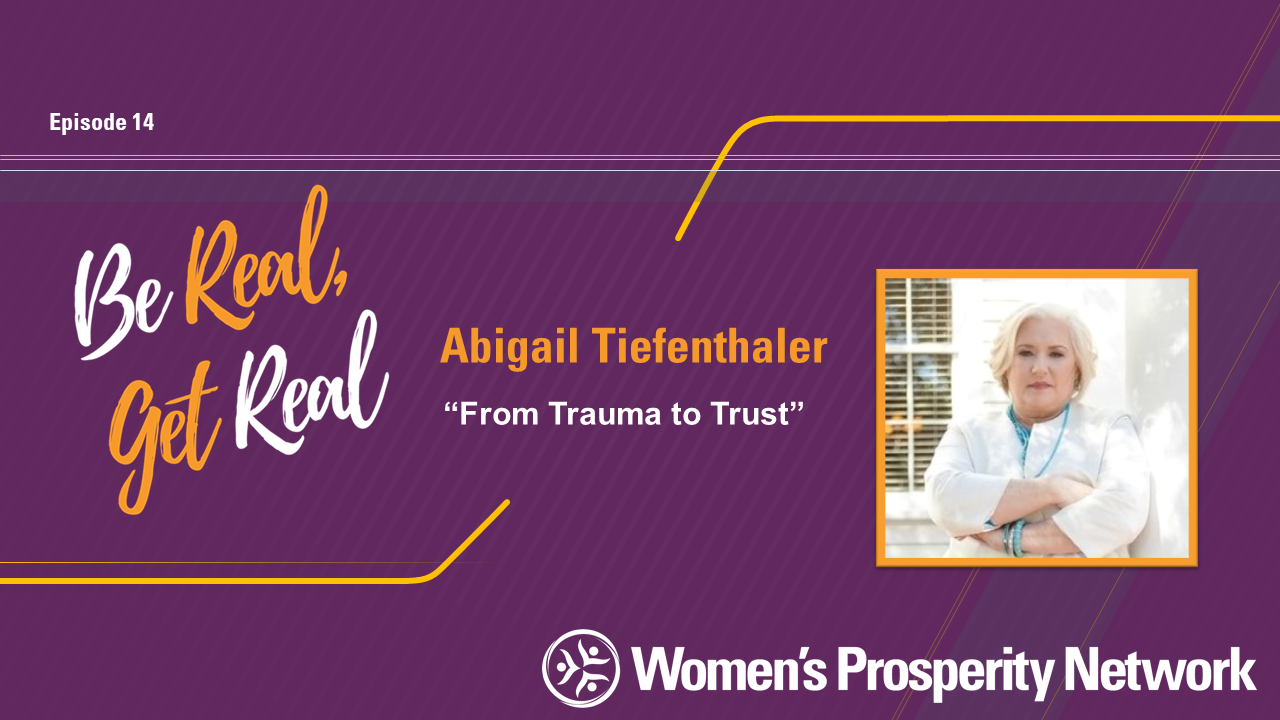 From Trauma to Trust with Abigail Tiefenthaler