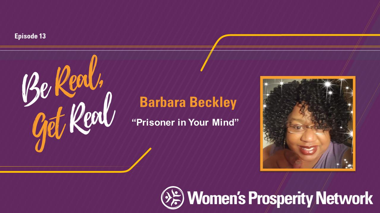 Prisoner In Your Mind with Barbara Beckley