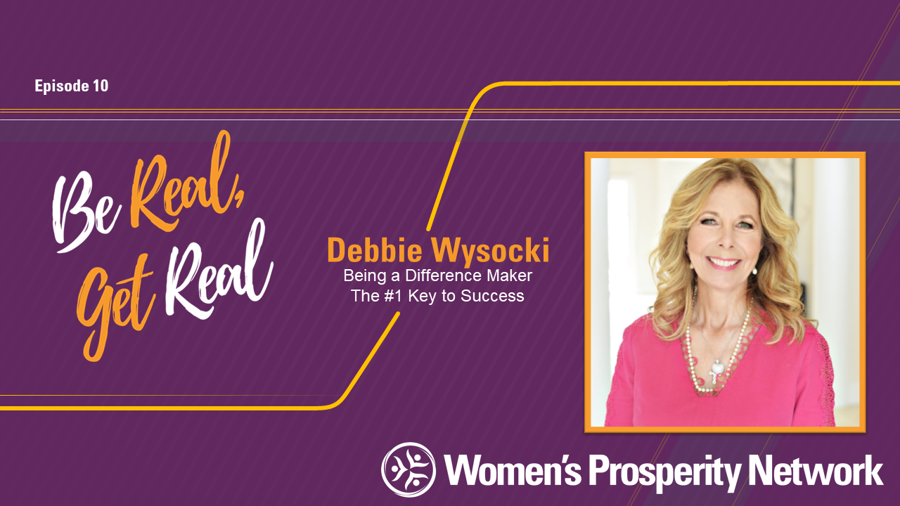 Being a Difference Maker The #1 with Debbie Wysocki