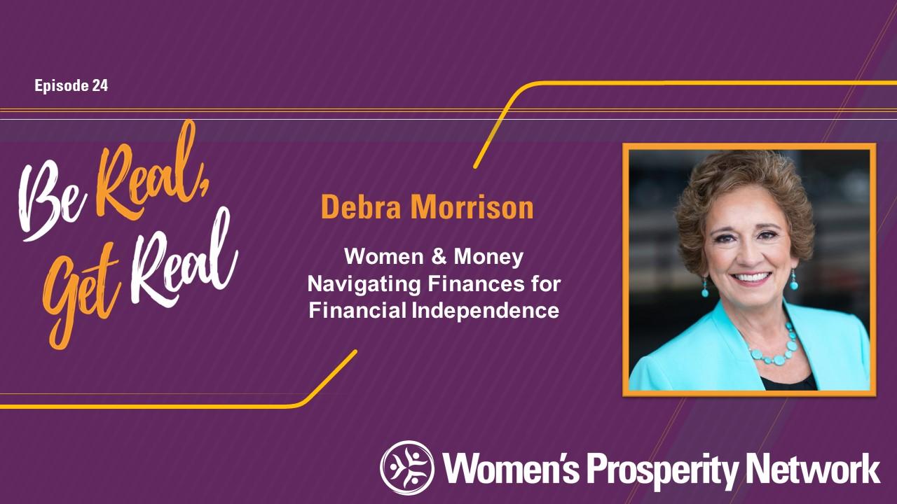 Women & Money Navigating Finances for Financial Independence with Debra Morrison