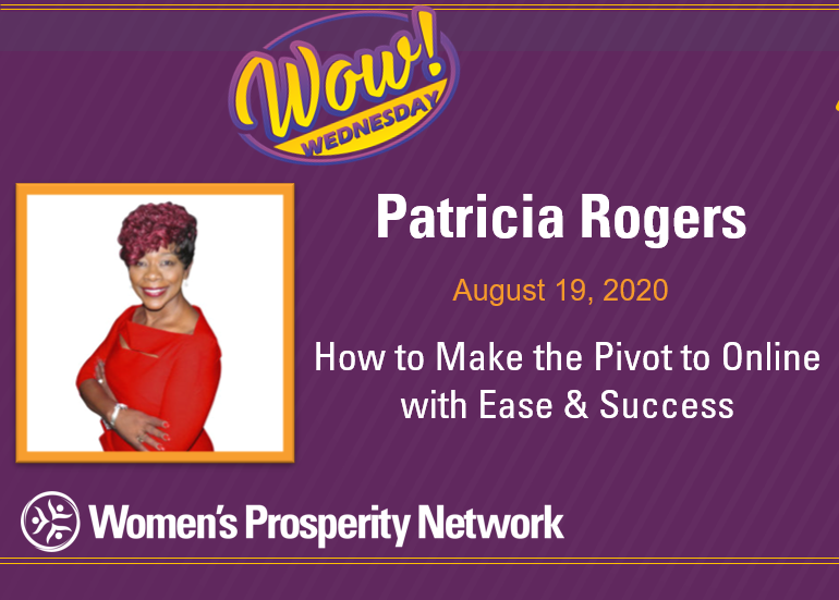 How to Make the Pivot to Online with Ease & Success with Patricia Rogers