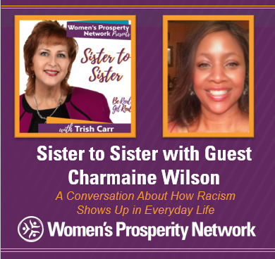 Sister to Sister – Sharing Experiences of Being Treated Differently Because of Race with Charmaine Wilson