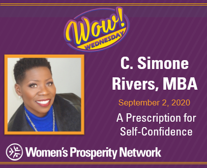 A Prescription for Self-Confidence with C. Simone Rivers, MBA