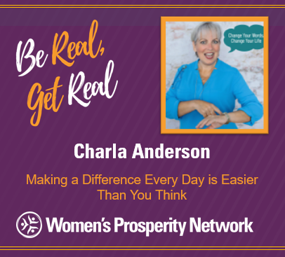 Making a Difference Every Day is Easier Than You Think with Charla Anderson
