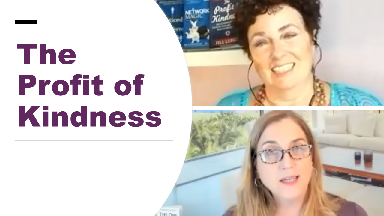 The Profit of Kindness with Jill Lublin