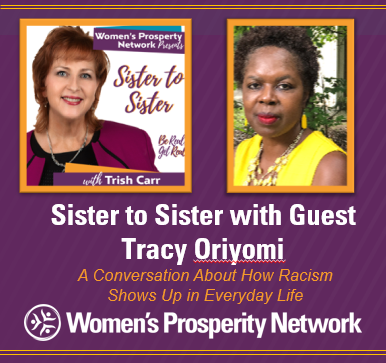 Sister to Sister – Sharing Experiences of Being Treated Differently Because of Race with Tracy Oriyomi
