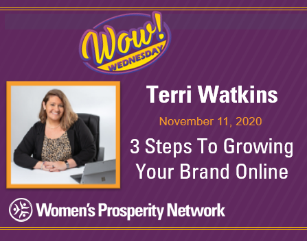 3 Steps To Growing Your Brand Online with Terri Watkins