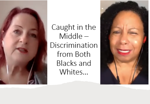 Caught in the Middle – Discrimination from Both Blacks and Whites… with CeCe Espeut