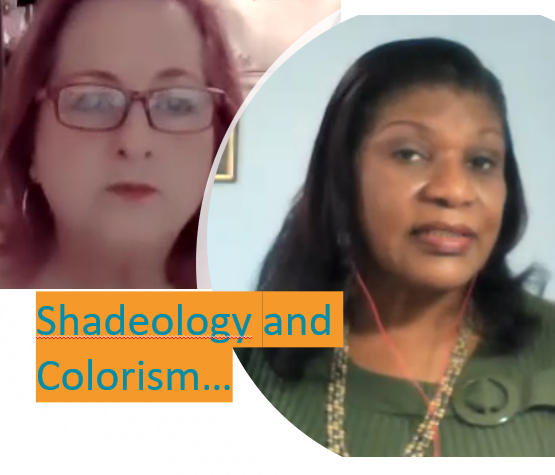 Shadeology and Colorism… with Yvonne A. Jones