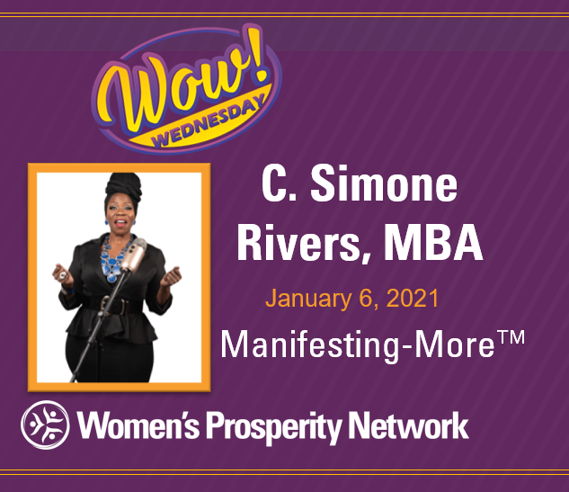 Manifesting-More™ with C. Simone Rivers