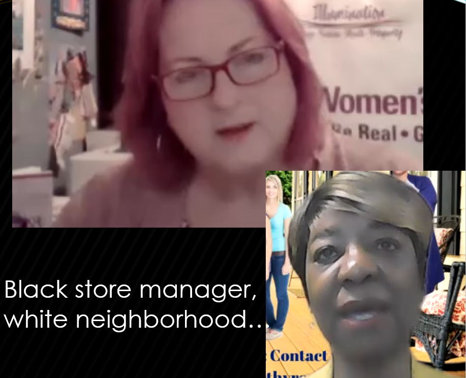 Black store manager, white neighborhood… with Dorothy May Ross