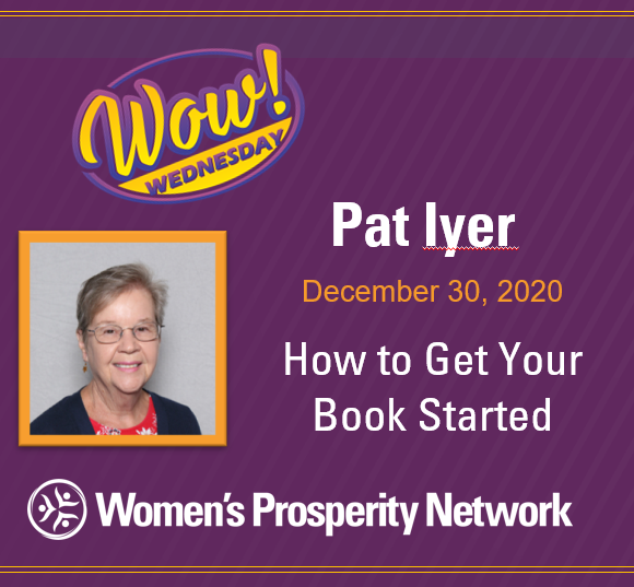How to Get Your Book Started with Pat Iyer