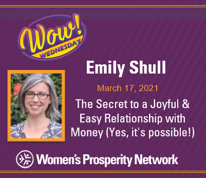 The Secret to a Joyful & Easy Relationship with Money (Yes, it's possible!) with Emily Shull