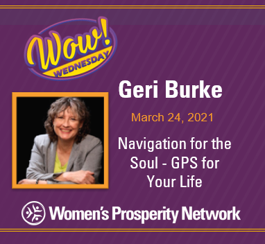 Navigation for the Soul – GPS for Your Life with Geri Burke