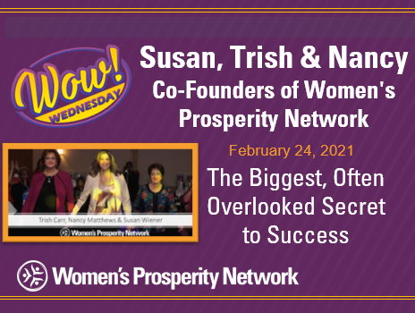 The Biggest, Often Overlooked Secret to Success with the Founders of Women's Prosperity Network