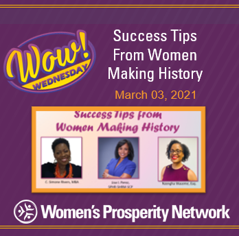 Success Tips from Women Making History with C. Simone Rivers, Lisa I. Perez & Nzengha Waseme