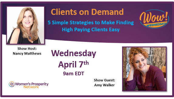 Clients on Demand: 5 Simple Strategies with Amy Walker