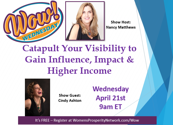 Catapult Your Visibility to Gain Influence, Impact & Higher Income with Cindy Ashton