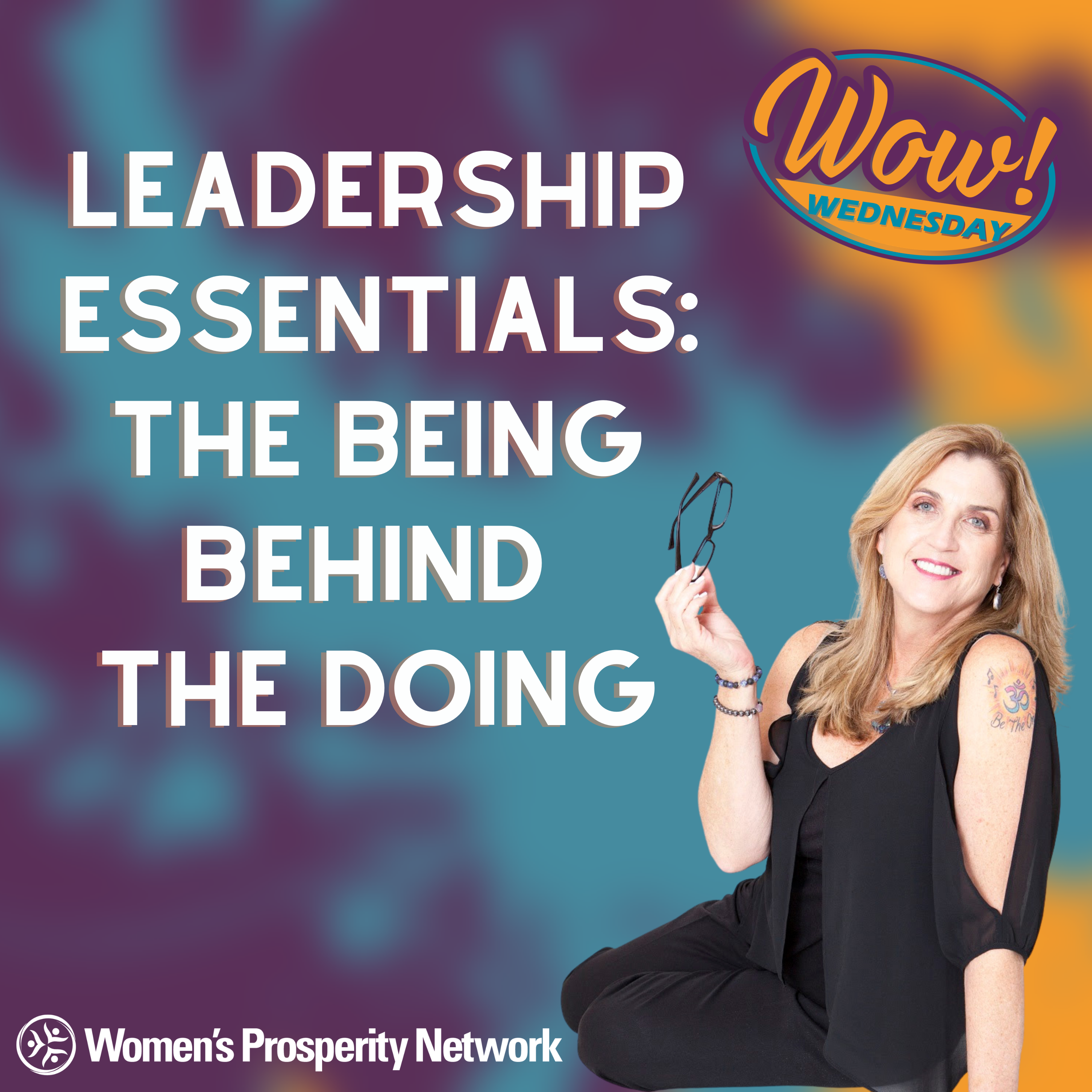 Leadership Essentials: The Being Behind the Doing with Nancy Matthews & Surprise Guests